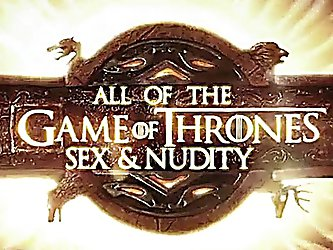 Game of Thrones complete collection of sex and nudity